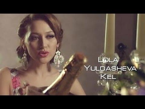 Lola Yuldasheva - Kel (Official music video)