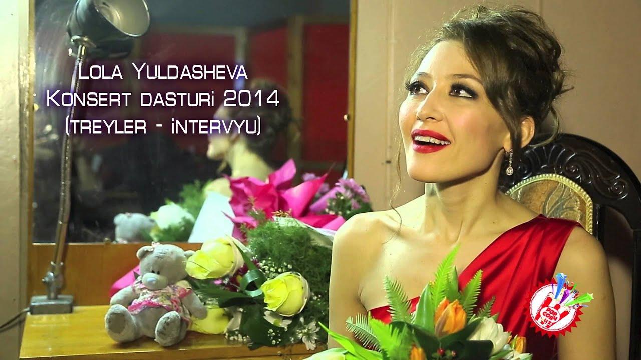 Lola Yuldasheva - Konsert dasturi 2014 (treyler + intervyu)