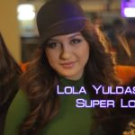 Lola Yuldasheva - Super love (Official music video)