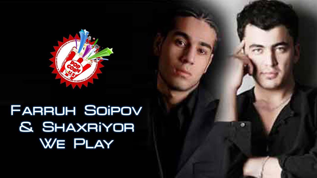 Farruh Soipov va Shaxriyor - We Play (Official music video)