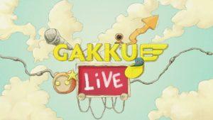 GAKKU TV LIVE