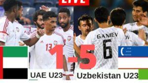 U23 BAA 1-5 U23 O'ZBEKISTON. U23 UAE 1-5 U23 UZBEKISTAN