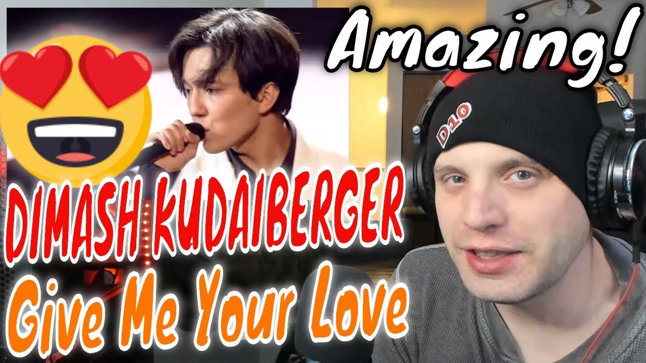 Dimash Kudaibergen - Give Me Your Love [Reaction & Review]