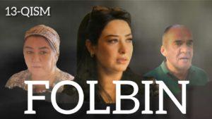 Folbin 13-qism (uzbek serial) / Фолбин 13-кисм (узбек сериал)