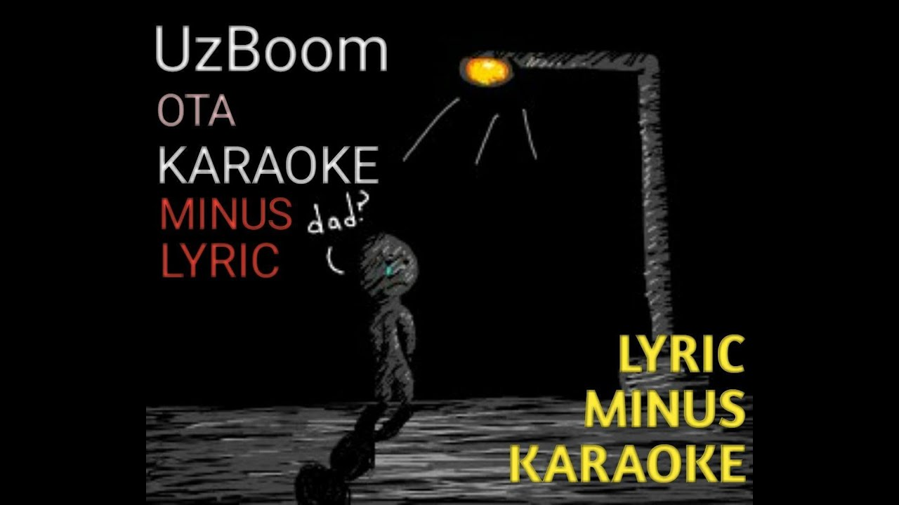 UzBoom-ota |Minus |Karaoke |Lyric |Узбоом |Минус |Караоке |Лйрик
