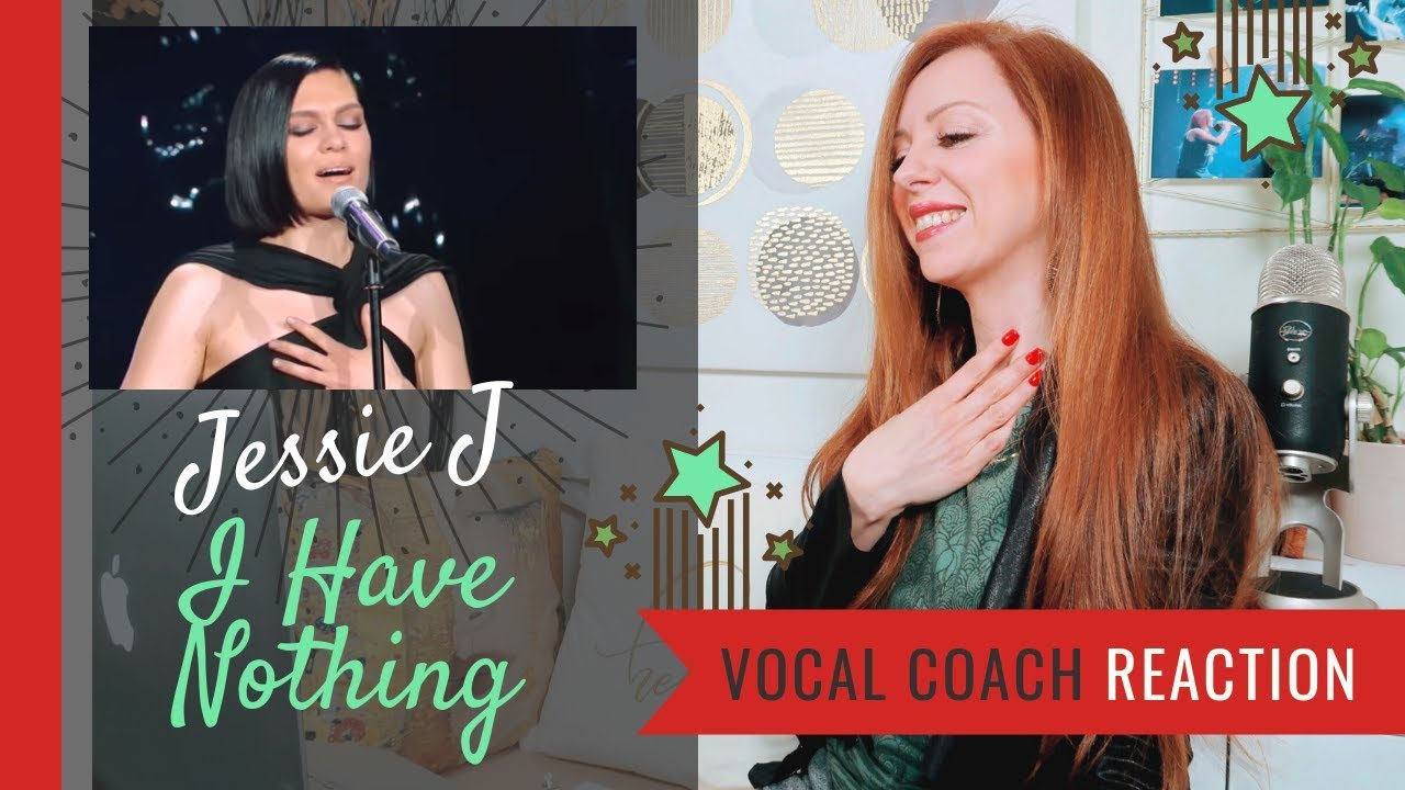 Jessie J I Have Nothing Live - Vocal Coach Reaction (Singer 2018)