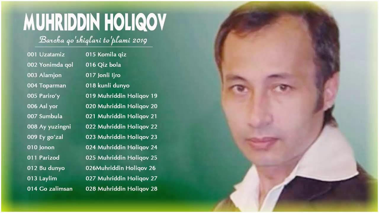 Muhriddin Holiqov eski qo'shiqlari - Мухриддин Холиков старые песни - Muhriddin Holiqov 2019