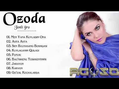 Ozoda Nursaidova 2019 - Ozoda Nursaidova Eski Qo'shiqlari - озода нурсаидова старые песни