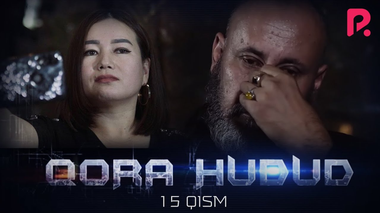 Qora hudud (o'zbek serial) | Кора худуд (узбек сериал) 15-qism #UydaQoling