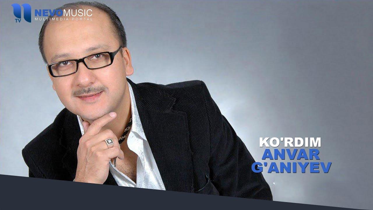 Anvar G'aniyev - Ko'rdim | Анвар Ганиев - Курдим (music version)