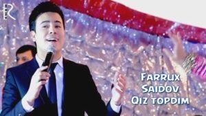 Farrux Saidov - Qiz topdim | Фаррух Саидов - Киз топдим #UydaQoling