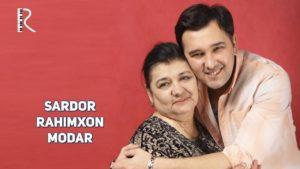 Sardor Rahimxon - Modar | Сардор Рахимхон - Модар (music version) #UydaQoling