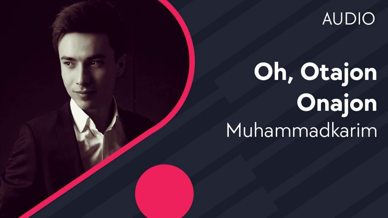 Muhammadkarim - Oh,otajon onajon (Official Audio) 2020
