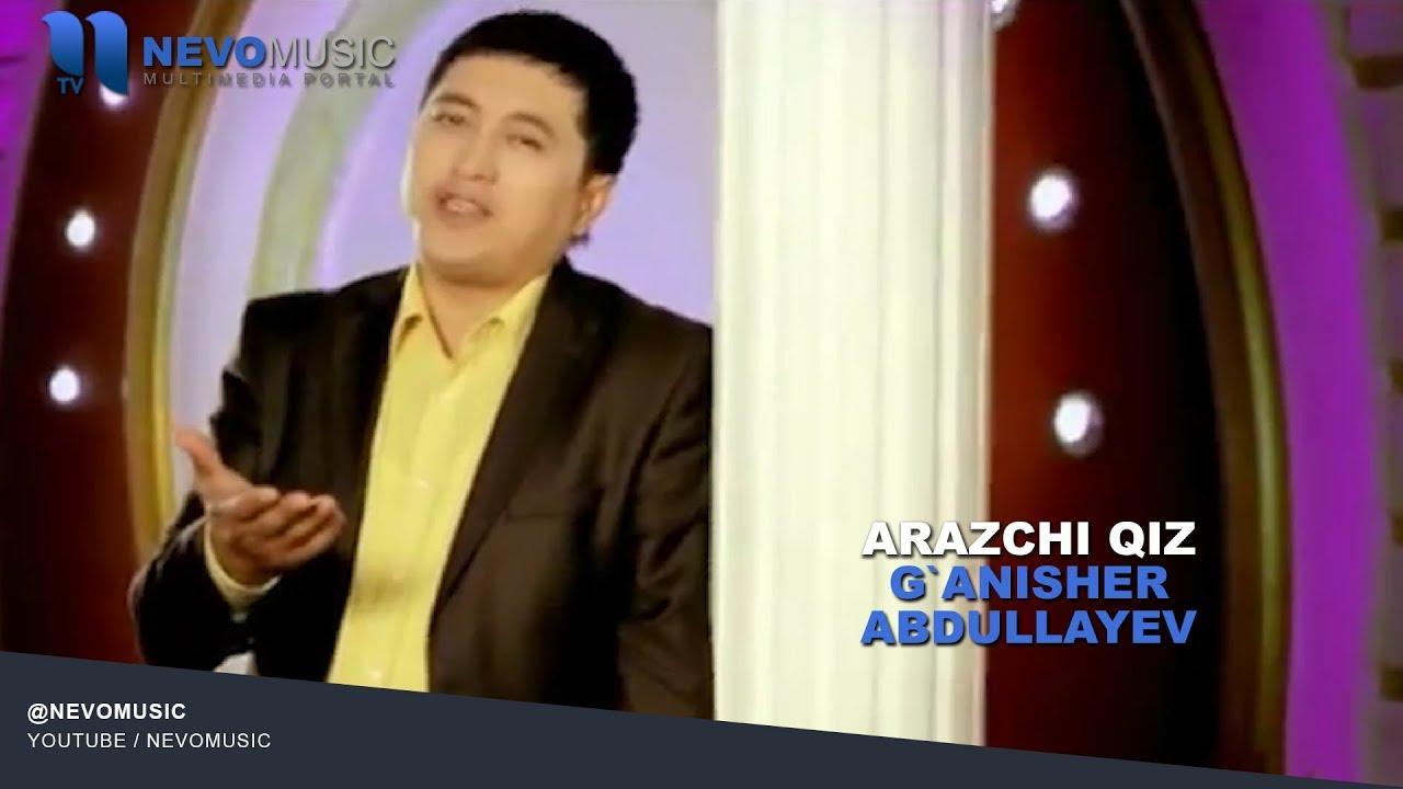 G'anisher Abdullayev - Arazchi qiz | Ганишер Абдуллев - Аразчи киз