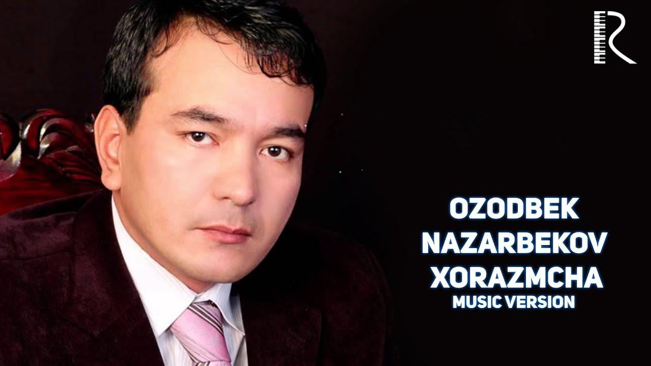 Ozodbek Nazarbekov - Xorazmcha | Озодбек - Хоразмча (music version) #UydaQoling