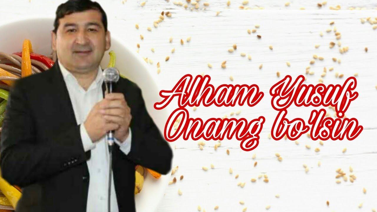 Alham Yusuf Onang bo'lsin (Klip 2010)