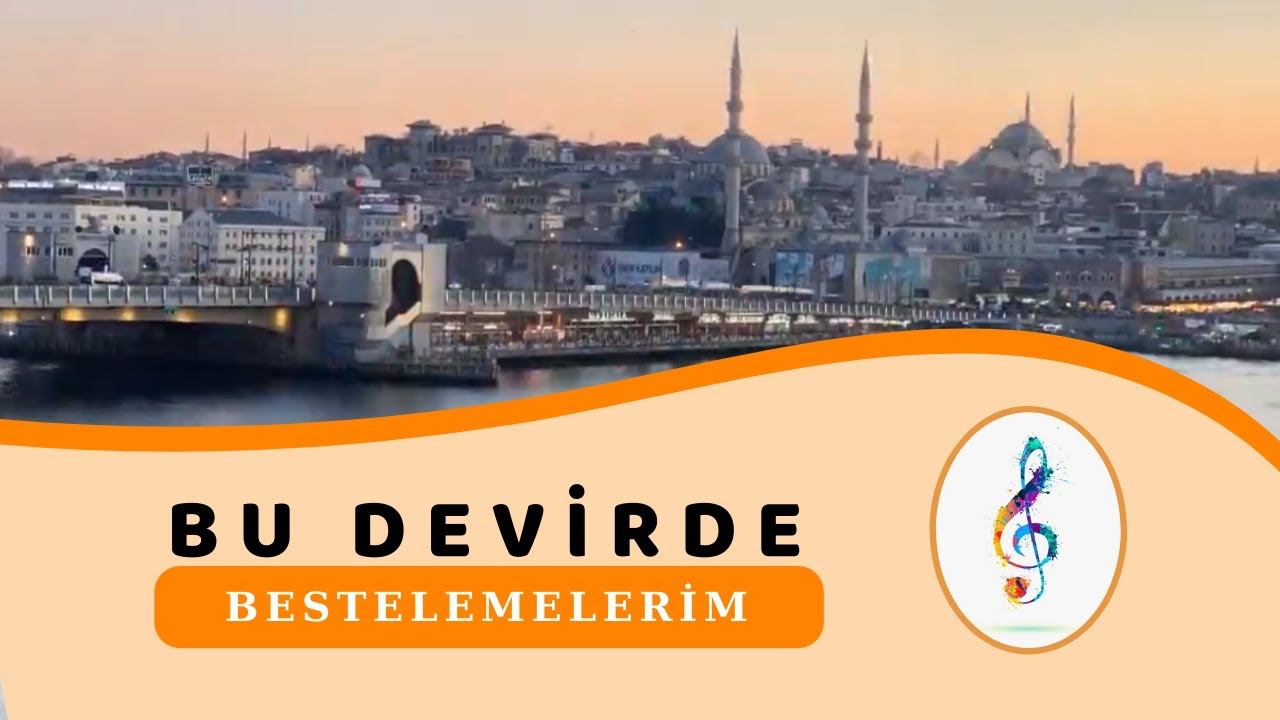 BU DEVİRDE - BESTELEMELERİM  - Türkçe pop - Hit Müzik - Hareketli Şarkı - 2020 -