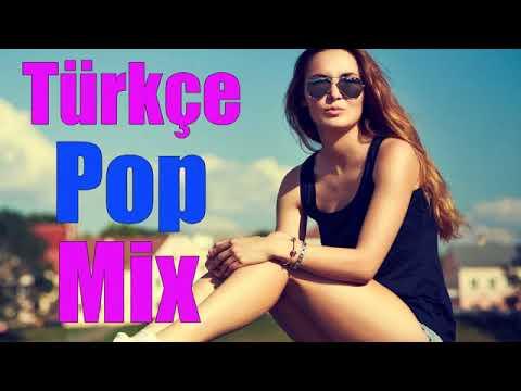 Best Türkçe Pop Müzik Mix 2017-2018 Bu Ay En Çok Dinlenen Şarkılar Pop Music Playlist 20