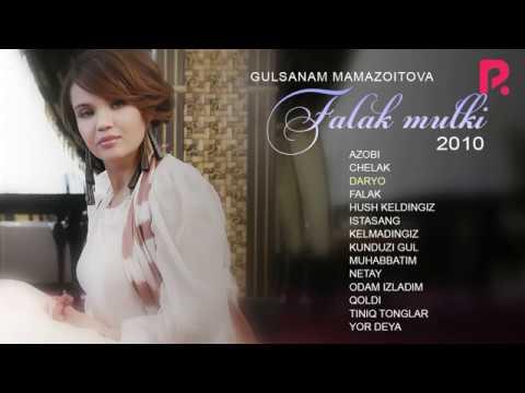 Gulsanam Mamazoitova - Falak mulki nomli albom dasturi 2010