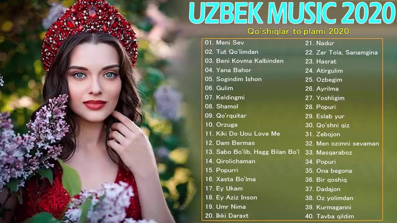 Uzbek Music 2020 - Uzbek Qo'shiqlari 2020 - узбекская музыка 2020 - узбекские песни 2020