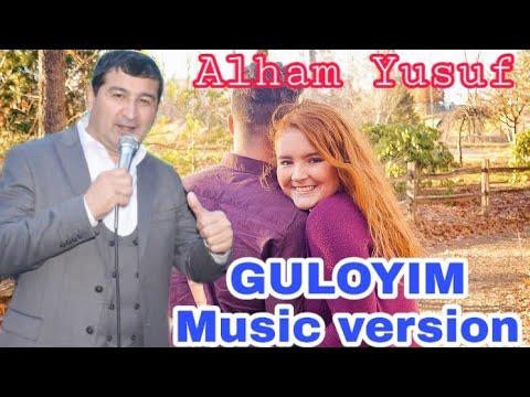 Alham Yusuf Guloyim (Musik version)