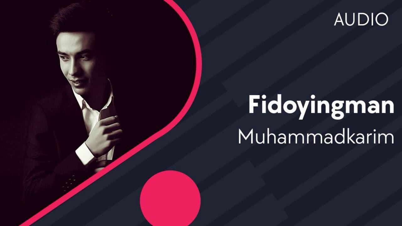 Muhammadkarim - Fidoyingman | Мухаммадкарим - Фидойингман (AUDIO)