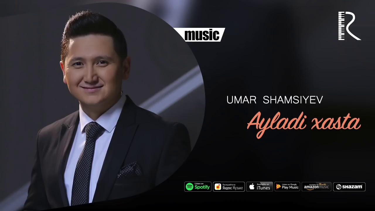 Umar Shamsiyev - Ayladi xasta (music version)