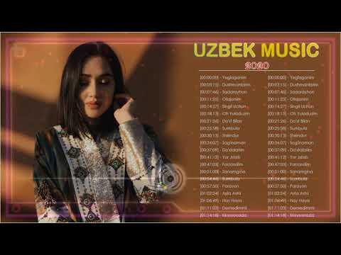 Uzbek Music 2020 - Uzbek Qo'shiqlari 2020 - узбекская музыка - узбекские песни 2020 HD
