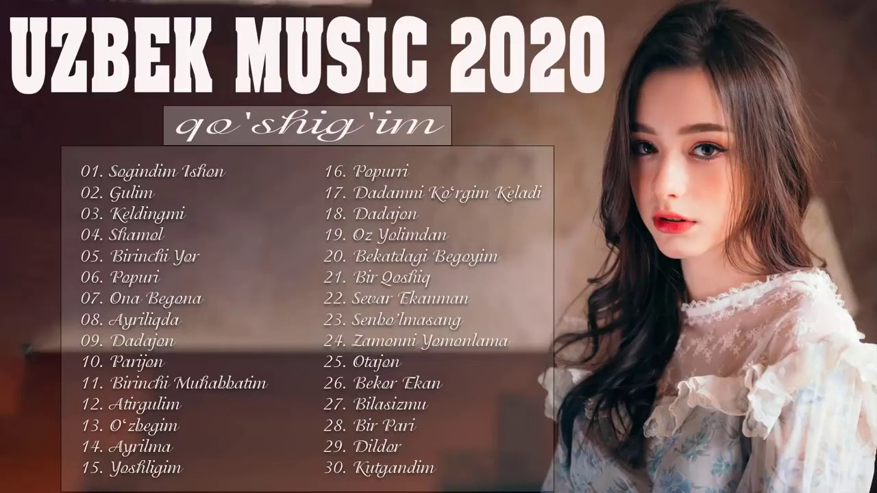 Uzbek Music 2020 - Uzbek Qo'shiqlari 2020 - узбекская музыка -  узбекские песни 2020