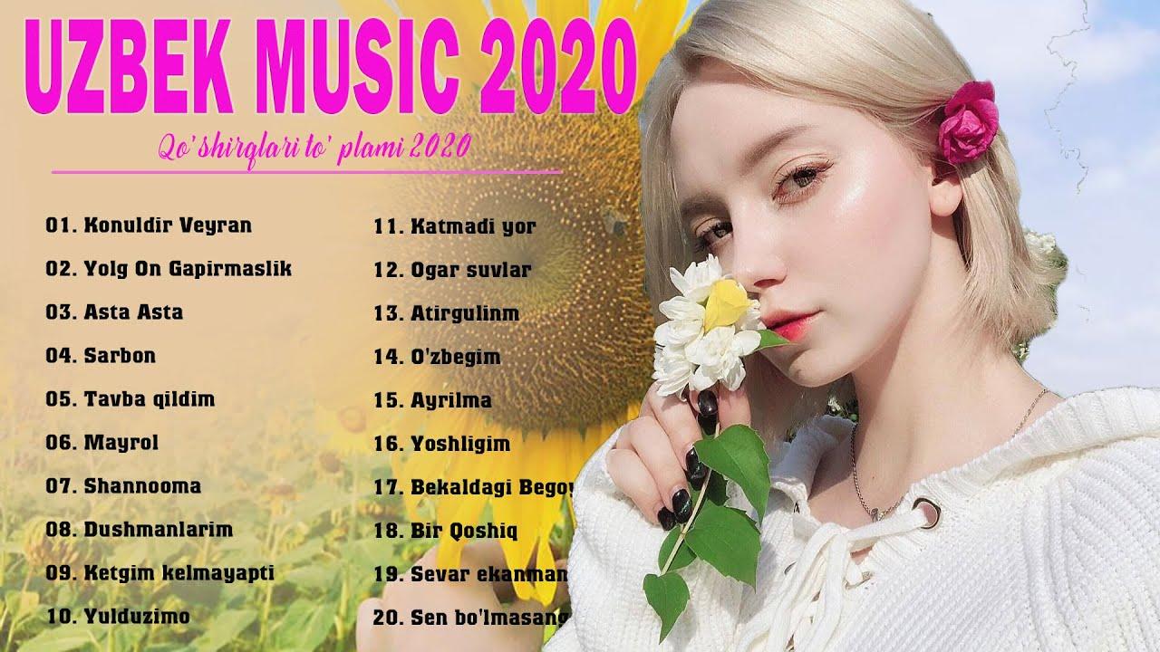 Uzbek Music 2020 - Uzbek Qo'shiqlari 2020 - узбекская музыка 2020