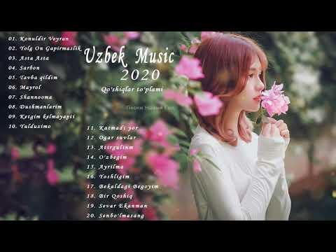 Uzbek Music 2020   Uzbek Qo'shiqlari 2020   узбекская музыка 2020   узбекские песни 2020
