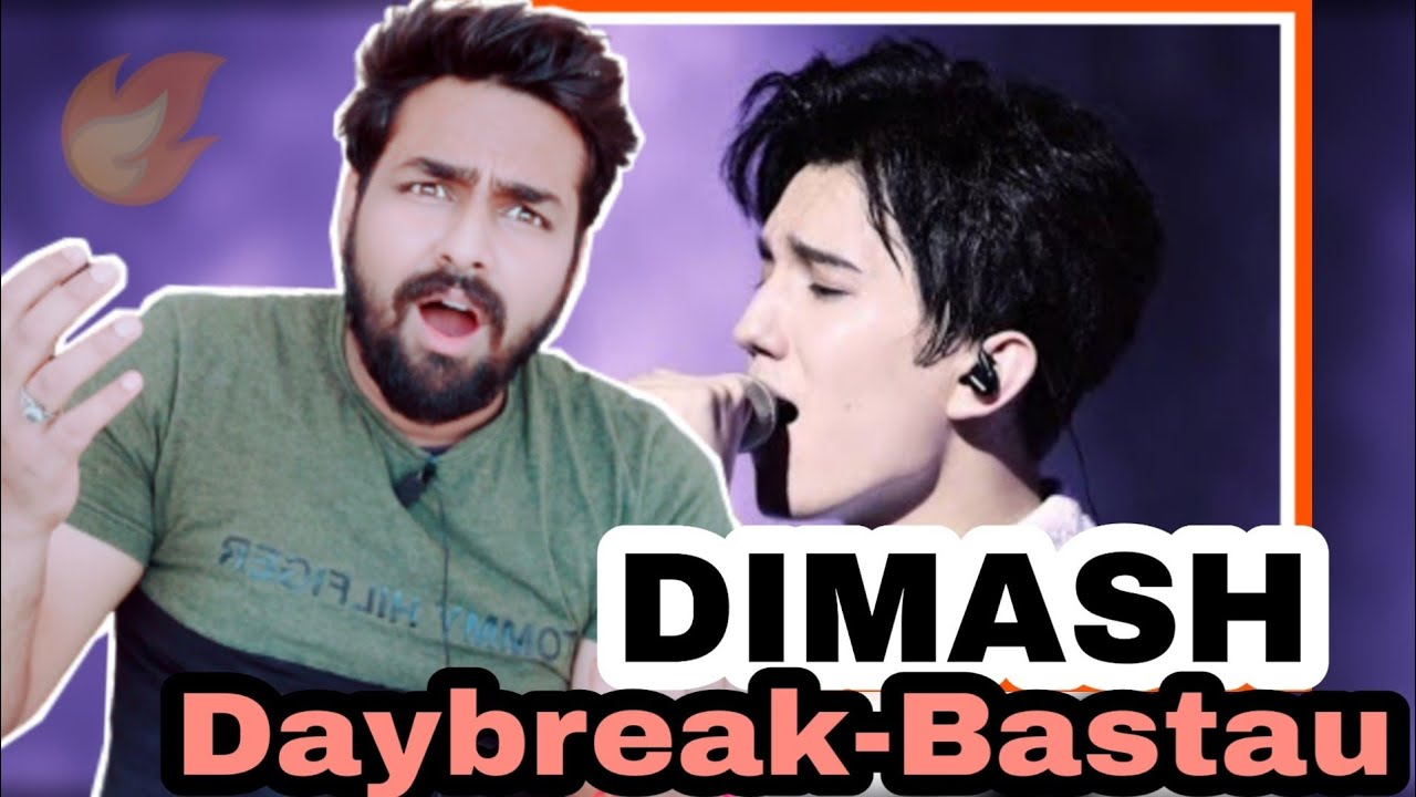 Indian Reacts To Dimash Kudaibergen - Daybreak, Bastau 2017 ~ Димаш Құдайберген REACTION!