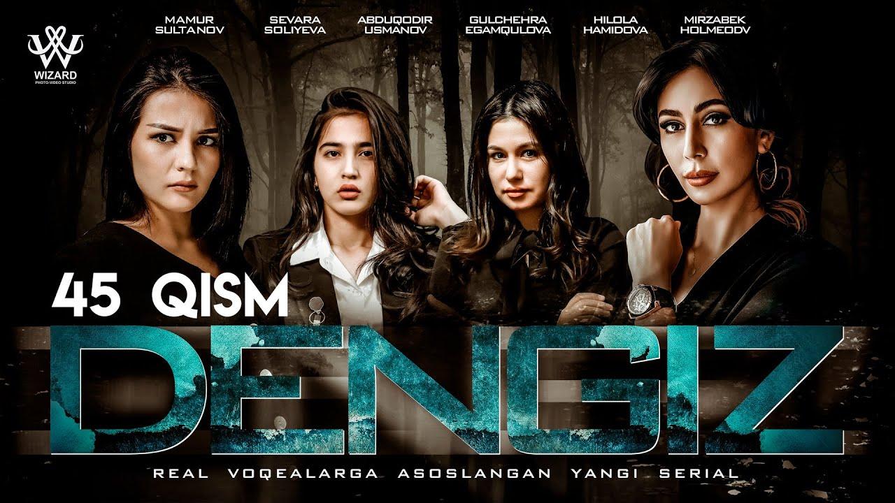 Dengiz (o'zbek serial) 45-qism