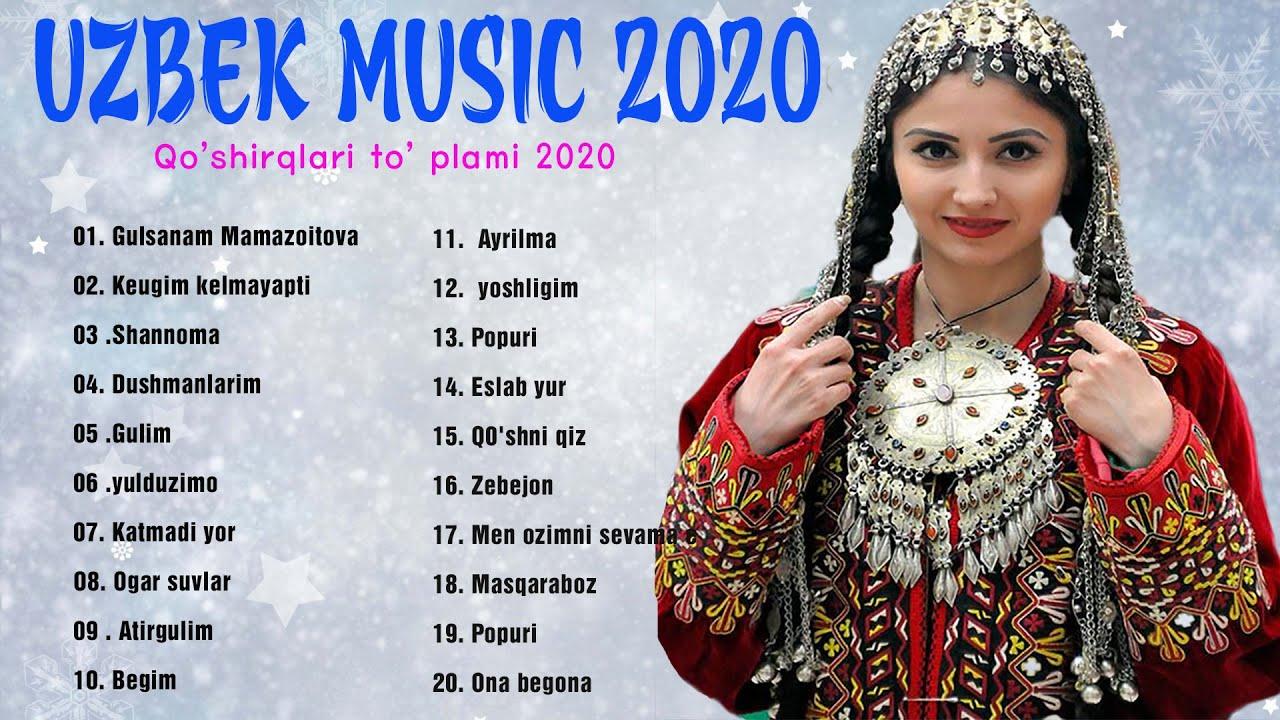 UZBEK MUSIC 2020 - Узбекская музыка 2020 - узбекские песни 2020