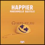 Marshmello ft Bastille - Happier скачать бесплатно в mp3, текст песни