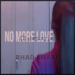 Bhad Bhabie - No More Love скачать бесплатно в mp3, текст песни
